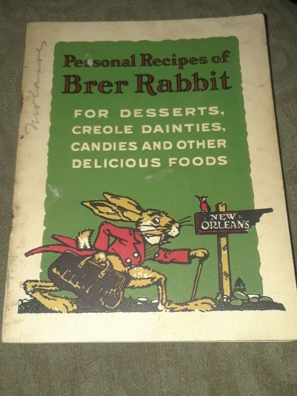 1910 Penick & Ford New Orleans La. Brer Rabbit Desserts, Creole Dainties Recipie
