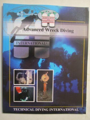 Advanced Wreck Diving Manual- Technical Diving International