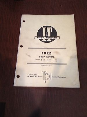 Ford It Tractor Shop Service Repair Manual Book 1100 1200 1300 1500 1700 1900