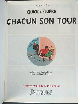 Hergé Quick et Flupke reed pub Chocolat Jacques Chacun son tour + autocollants