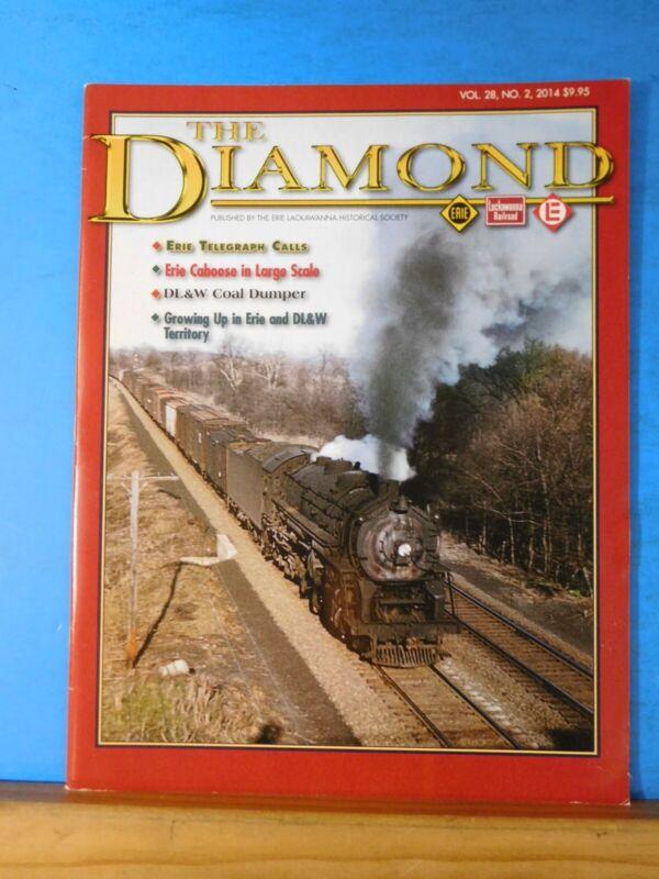 The Diamond Vol 28 #2 2014 Erie Lackawanna Historical Society Magazine