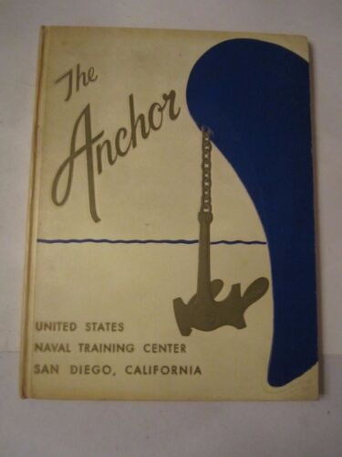 VINTAGE UNITED STATES NAVAL TRAINING CENTER - THE ANCHOR YEARBOOK