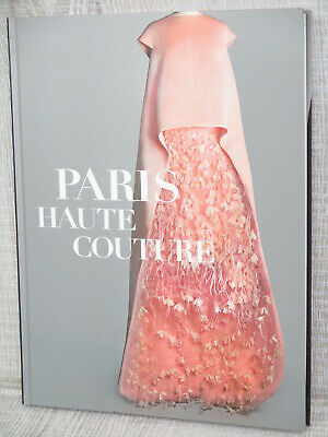 PARIS HAUTE COUTURE 19th - 21st Century Fashion Mode Art Photo Book Ltd book