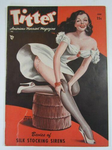 Titter Vol. 4 #6, June 1948 VG/FN  Peter Driben Cover! Pin-ups!