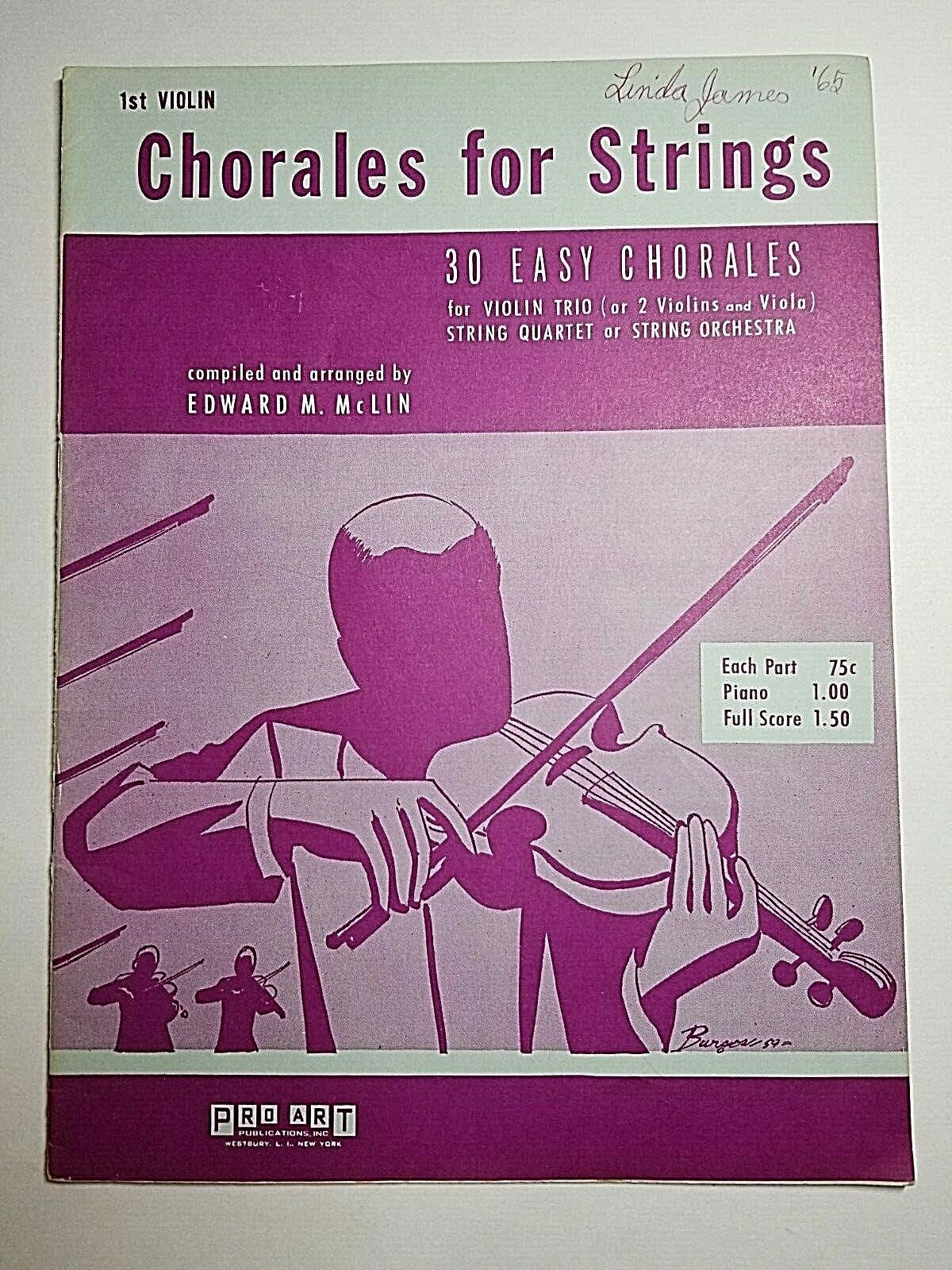 1st Violin Part Chorales For Strings 30 Easy Chorales Edward M McLin 1959 B4 - $11.75