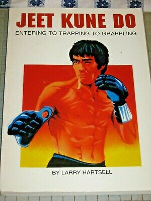 Jeet Kune Do Entering to Trapping to Grappling Paperback Larry Hartsell 86568051