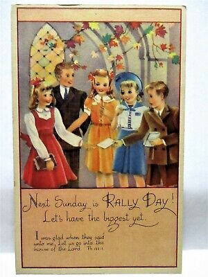 1941 POSTCARD NEXT SUNDAY IS RALLY DAY! LET'S HAVE THE BIGGEST YET, BOYS & GIRLS