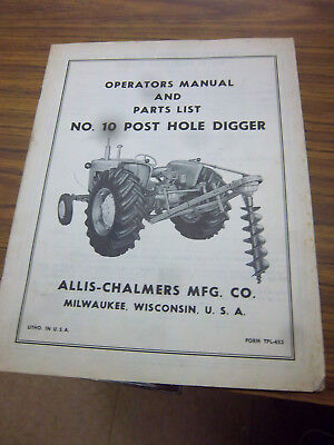 Allis-chalmers 10 Post Hole Digger Partoperator Manualoriginalfor D10 Wd45