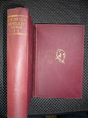 Vier, Meyers (C. F. Meyer - Sämtliche Werke in Vier Bänden - 2 Bücher )