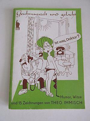 Geschmunzelt und gelacht Humor Witze und 15 Zeichnungen von Theo Immisch
