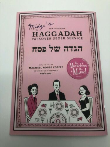 The Marvelous Mrs. Maisel Limited Edition Passover Haggadah by Maxwell House