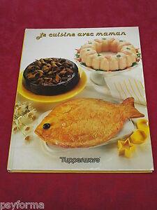 livre de cuisine tupperware je cuisine avec maman recettes pour enfants ebay. Black Bedroom Furniture Sets. Home Design Ideas