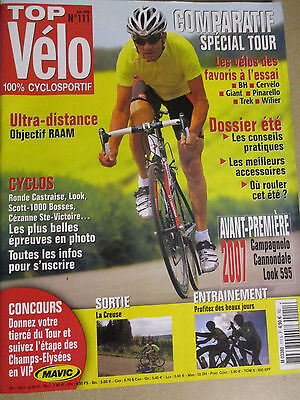 TOP VELO N°111: JUIN 2006: GUIDE DU TOUR DE FRANCE - CAMPAGNOLO - LOOK 595
