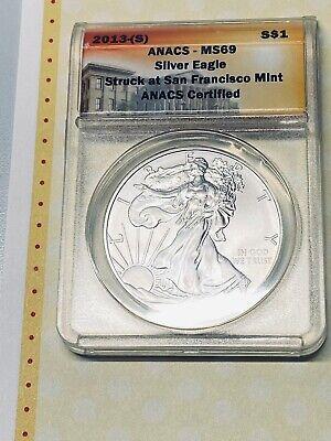 2013-S U.S. SILVER EAGLE ANACS MS69 - .999 Fine Silver BRILLIANT & UNCIRCULATED