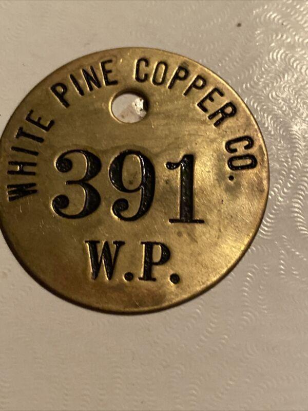 White Pine Copper Mine Brass Tag Michigan