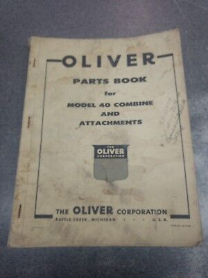 Oliver Model 40 Combine Parts Manual S49w3