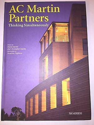 Ac Martin Partners   Thinking Simultaneously Signed By Authors  2002  Hardcover