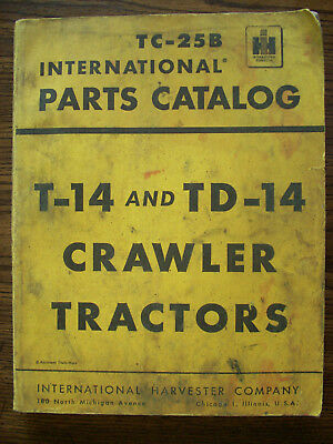 Ih Farmall Mccormick International T14 Td14 Crawler Parts Manual