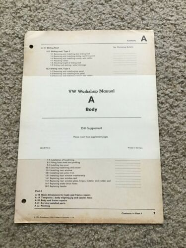 1972  VW workshop manual A body 15th suppl. NOS section.