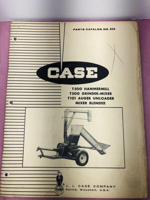 Case T500 Hammermill T500 Grinder-Mixer T101 Auger Unloader Parts Catalog No 835