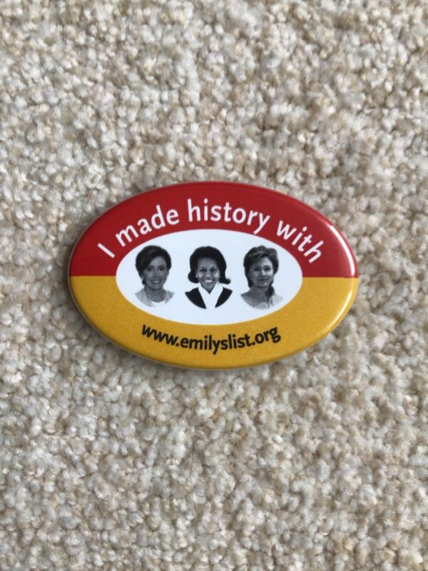 Button issued in honor of Nancy Pelosi, Michelle Obama, and Hillary at 2008 DNC