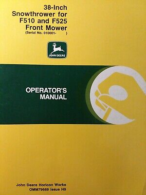 John Deere F510 F525 Front Mower Tractor Implement 38 Snow Thrower Owners Manual