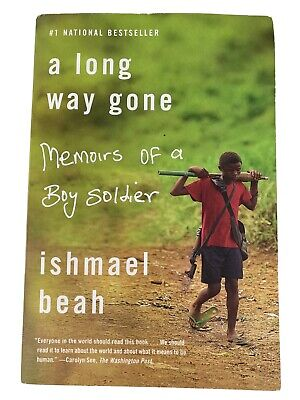 A Long Way Gone: Memoirs of a Boy Soldier by Ishmael Beah PAPERBACK