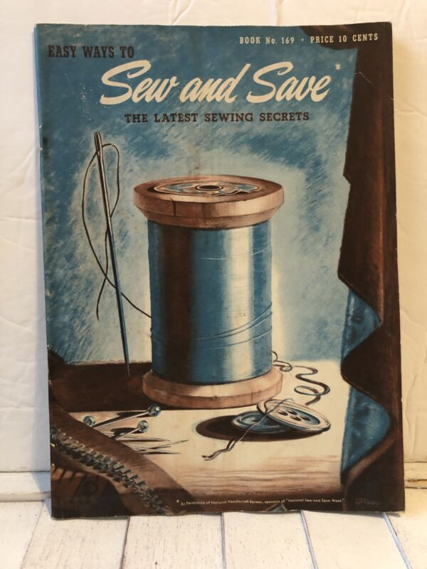 Vintage 1941-Easy Ways to Sew and Save The Latest Sewing Secrets, 48 pages