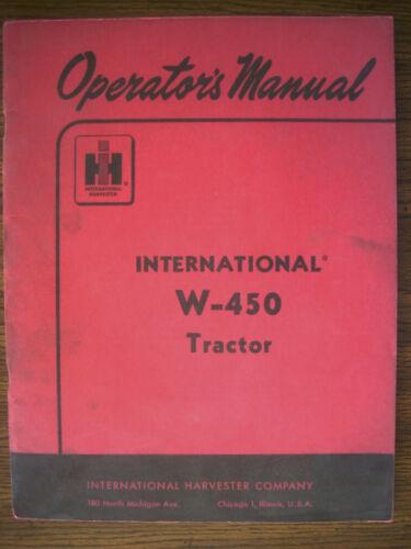 IH Farmall Mccormick International W450 Gas Owners Manual