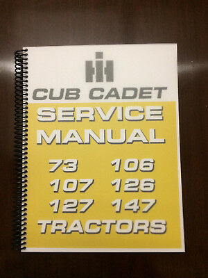 International Harvester Cub Cadet 73 106 107 126 127 147 Tractor Service Manual