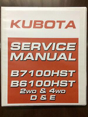 Kubota B7100hst B6100hst 7100 6100 Service Manual Technical Manual 2wd 4wd D E