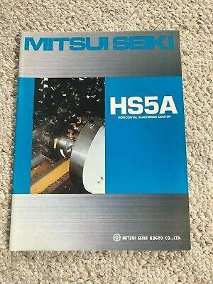 Mitsui Seiki Hs-5a Cnc Horizontal Machining Center Sales Catalog