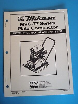 Mq Mikasa Plate Compactor Mvc-77 Series Instruction And Parts List Manual 1995