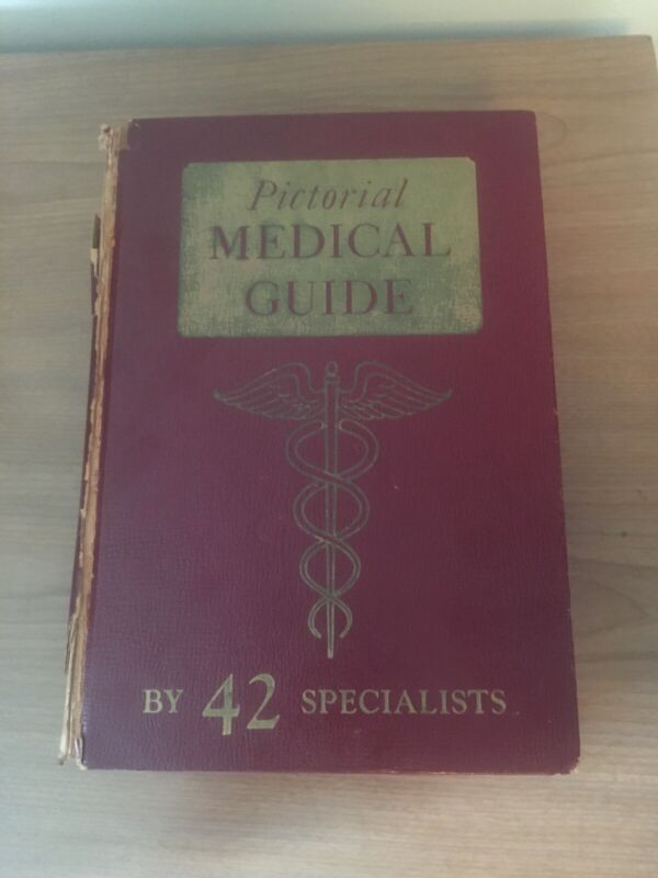 Pictorial Medical Guide By 42 Specialist 1954