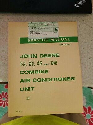 John Deere 45 55 95 105 Combine Air Conditioner Service Manual Sm-2043