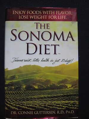 The Sonoma Diet: Trimmer Waist, Better Health in Just 10 Days! [Hardcover] (The Best Waist Trimmer)