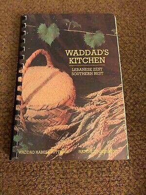 WADDAD'S KITCHEN: Lebanese Zest Southern Best Cookbook, Natchez Mississippi