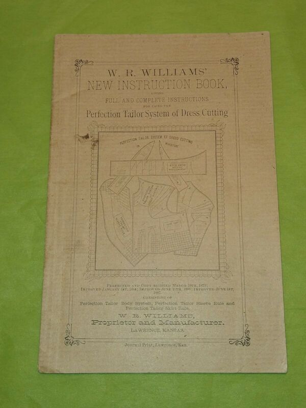 Antique 1887 W. R. Williams Perfection Tailor System of Dress Cutting Making 32p
