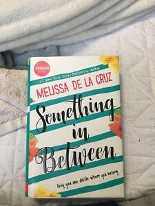 Something In Between by Melissa De La Cruze
