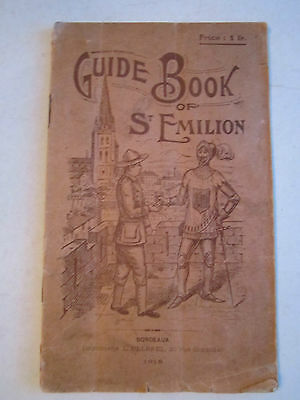 1919 Guide Book Of St Emilion   Nice Condition   Tub Ccc