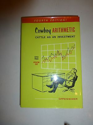 Cowboy Arithmetic  Cattle As An Investment  Oppenheimer  Harold L   Like New 238