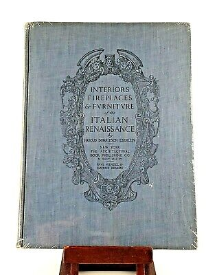 Interiors, Fireplaces & Furniture of the Italian Renaissance: Harold D. Eberlein for sale  Shipping to India