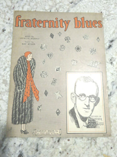 1930 Fraternity Blues Sheet Music, Words By Spencer Murphy, Music By Kay Kyser