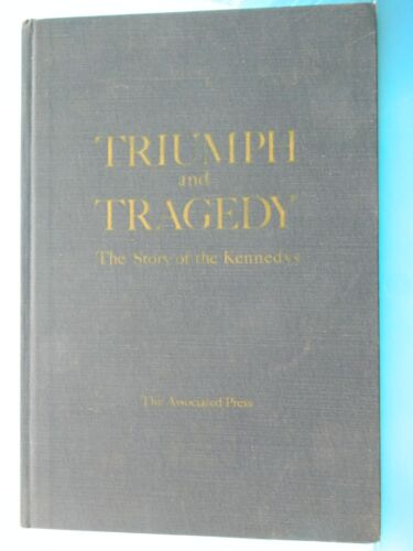 Triumph and Tragedy the AP story of the KENNEDYS                         RARE!