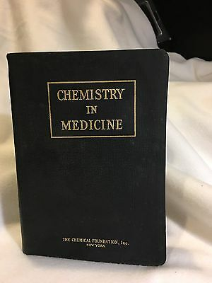 Chemistry In Medicine  1928  1St Edition  2Nd Printing  The Chemical Foundation