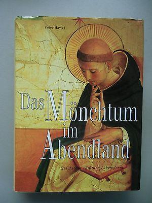 Das Mönchtum im Abendland Geschichte Kultur Lebensform 1993 Mönche