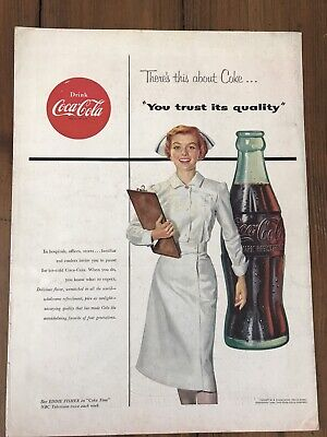 1954 Coca-Cola Vintage Ad There's This About Coke, You Trust It's Quality..Nurse