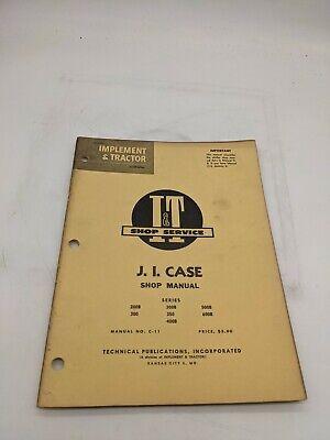 Ji Case 200b 300 350 400 500 600 It Tractor Service Repair Manual