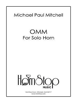 OMM For Solo Horn. french horn,sheet music, solo, new, contemporary, -