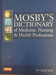 Mosbys dictionary of medicine, nursing and health professions